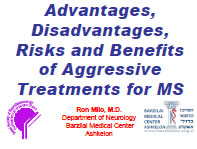 Advantages, Disadvantages, Risks and Benefits of Aggressive Treatments for MS